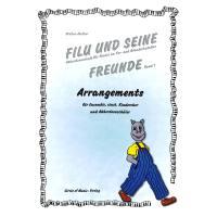 FILU + SEINE FREUNDE