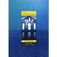 Missa serena für Schola und Orgel