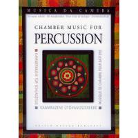 CHAMBER MUSIC FOR PERCUSSION