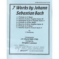 7 WORKS BY JOHANN SEBASTIAN BACH