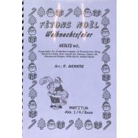 FETONS NOEL - WEIHNACHTSFEIER - MEDLEY