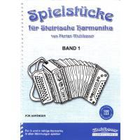 Spielstücke für Steirische Harmonika 1