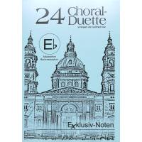 24 CHORAL DUETTE