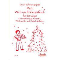 Mein Weihnachtsliederbuch für die Geige
