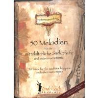 50 Melodien für die mittelalterliche Sackpfeife und andere