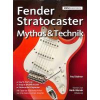 Fender Stratocaster Mythos + Technik