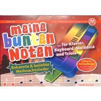 Meine bunten Noten für Klavier Keyboard Melodica + Triola | Bekannte und neue Weihnachtslieder