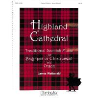 HIGHLAND CATHEDRAL | Traditional scottish music