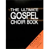 Ultimate Gospel Choir Book 5