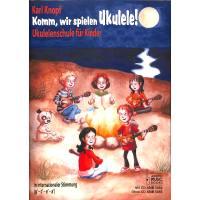 Komm wir spielen Ukulele | Ukulelenschule