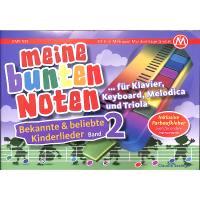 Meine bunten Noten für Klavier Keyboard Melodica + Triola | Bekannte + beliebte Kinderlieder 2