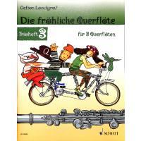 Die fröhliche Querflöte - Trioheft 3