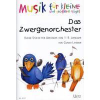 Das Zwergenorchester