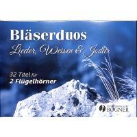 Bläserduos Lieder Weisen + Jodler