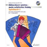 Akkordeon spielen mein schönstes Hobby 2 | Spielbuch 2