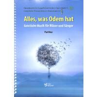 Alles was Odem hat | Geistliche Musik für Bläser uns Sänger