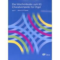 Die Wochenlieder zum EG 1 - Advent bis Pfingsten | Choralvorspiele für Orgel