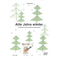 Alle Jahre wieder | Nach ABC Gitarre durch die Advents und Weihnachtszeit