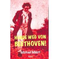 Hände Weg Von Beethoven | Roman