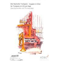 Die festliche Trompete (Ausgabe D-Dur)