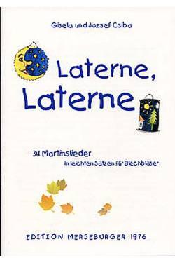 LATERNE LATERNE - 34 MARTINSLIEDER IN LEICHTEN SAETZEN