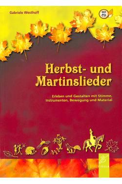 HERBST UND MARTINSLIEDER