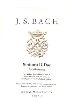 Sinfonia D-Dur | WIR DANKEN DIR GOTT | Sinfonia D-Dur + Vorspiel zu Kantate 29