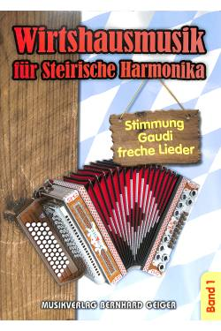 Wirtshausmusik für Steirische Harmonika 1