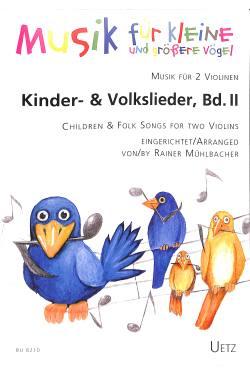 Kinder + Volkslieder 2