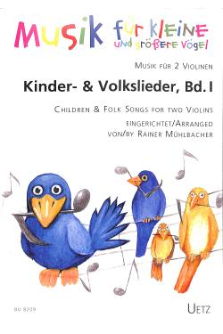 Kinder + Volkslieder 1