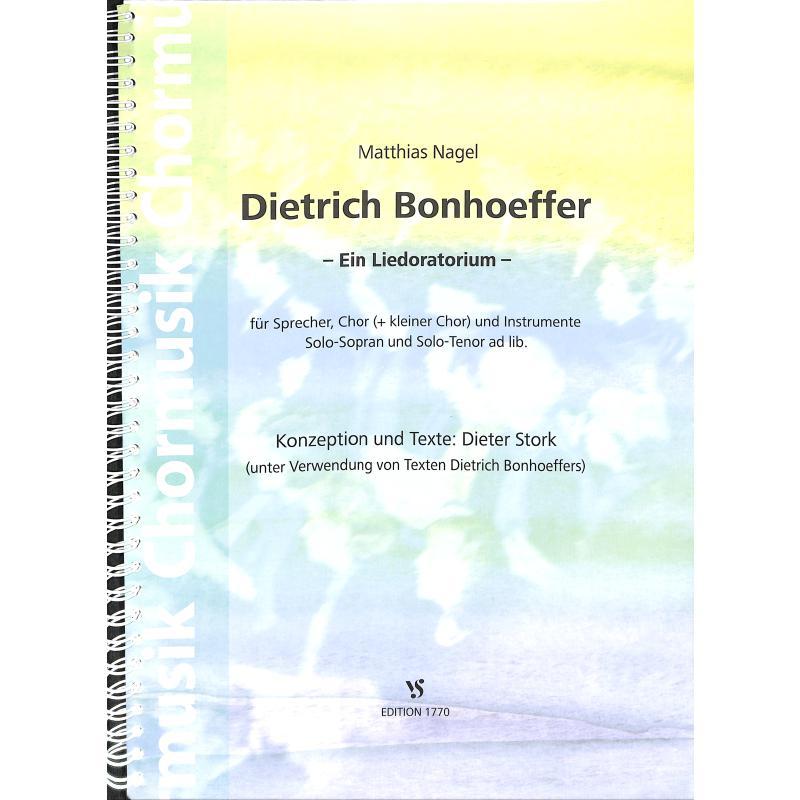 Titelbild für VS 1770 - DIETRICH BONHOEFFER - EIN LIEDORATORIUM