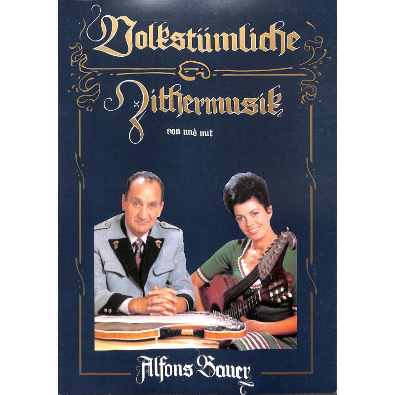 Titelbild für ALP 154 - VOLKSTUEMLICHE ZITHERMUSIK 1