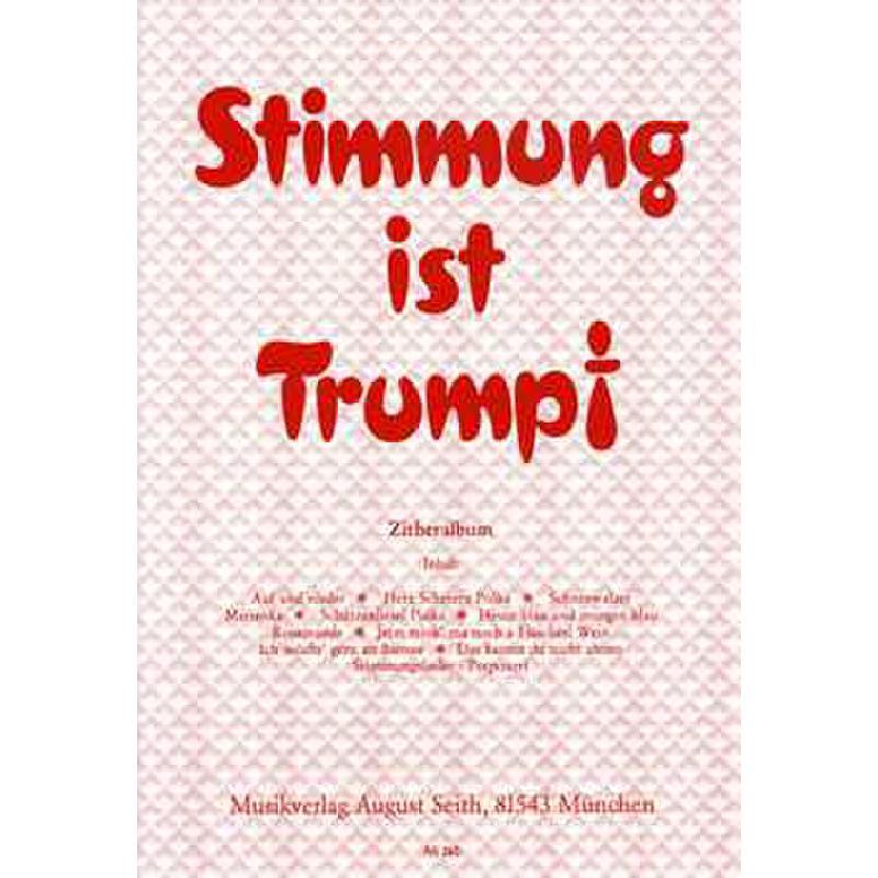 Titelbild für AS 260 - STIMMUNG IST TRUMPF