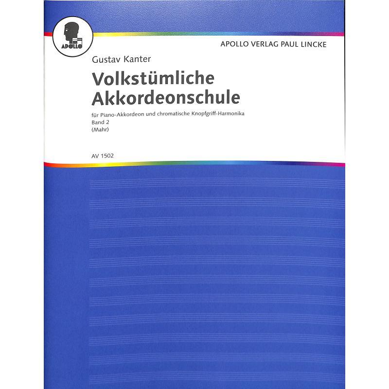 Titelbild für AV 1502 - VOLKSTUEMLICHE AKKORDEON SCHULE 2
