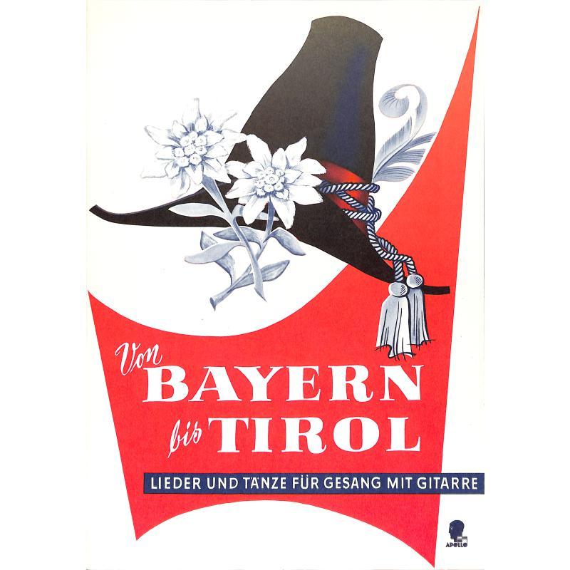Titelbild für AV 2213 - VON BAYERN BIS TIROL 1