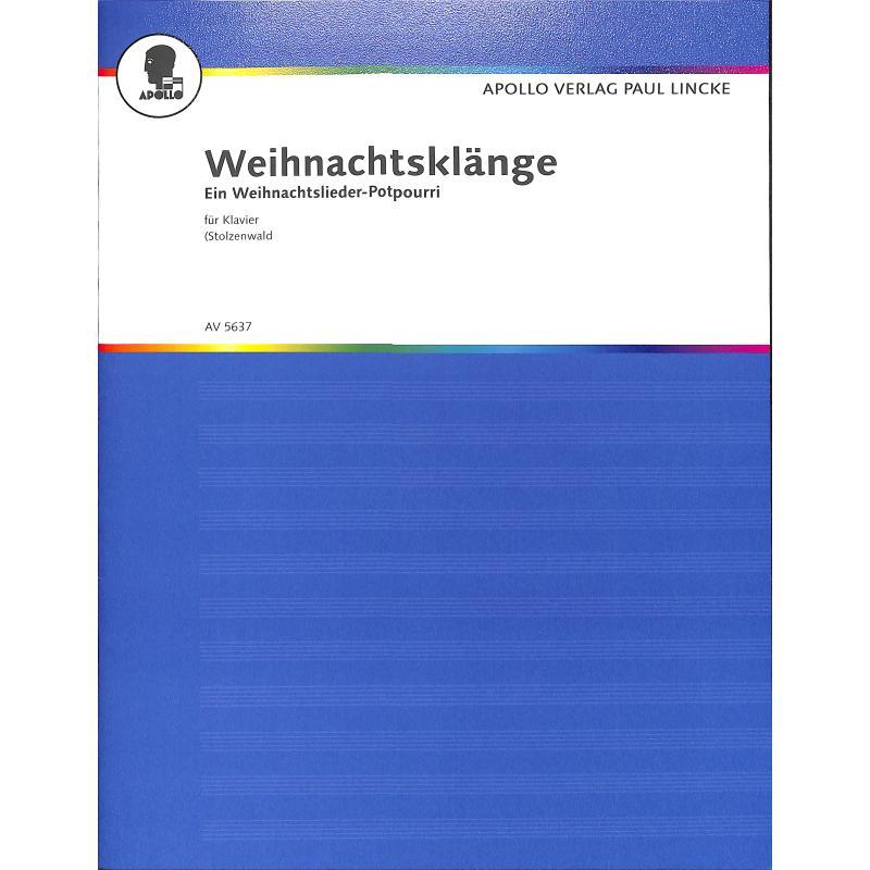 Titelbild für AV 5637 - WEIHNACHTSKLAENGE POTPOURRI