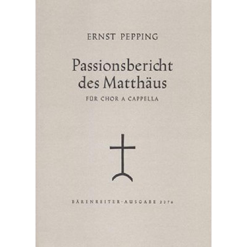 Titelbild für BA 2276 - PASSIONSBERICHT DES MATTHAEUS