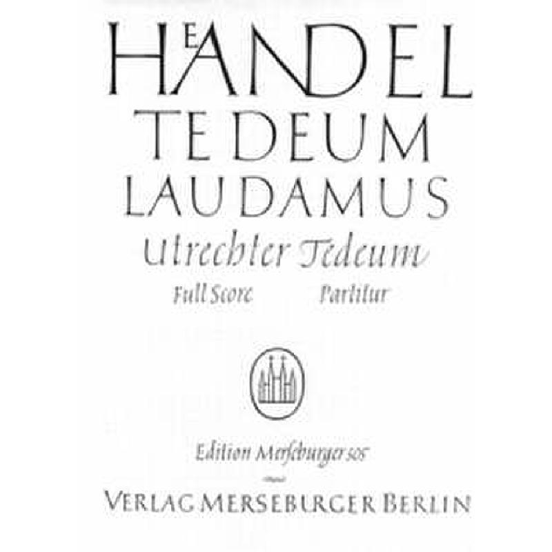 Titelbild für MERS 505 - TE DEUM LAUDAMUS D-DUR HWV 278 UTRECHTER TE DEUM