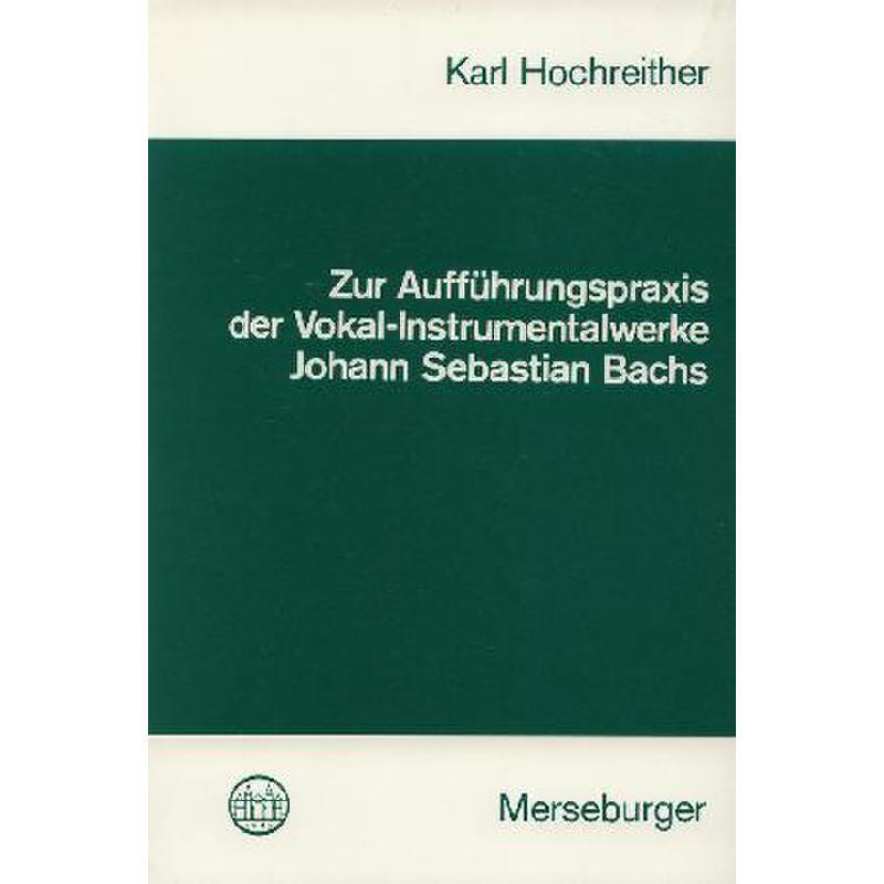 Titelbild für MERS 1197 - ZUR AUFFUEHRUNGSPRAXIS DER VOKAL +INSTRUMENTALWERKE
