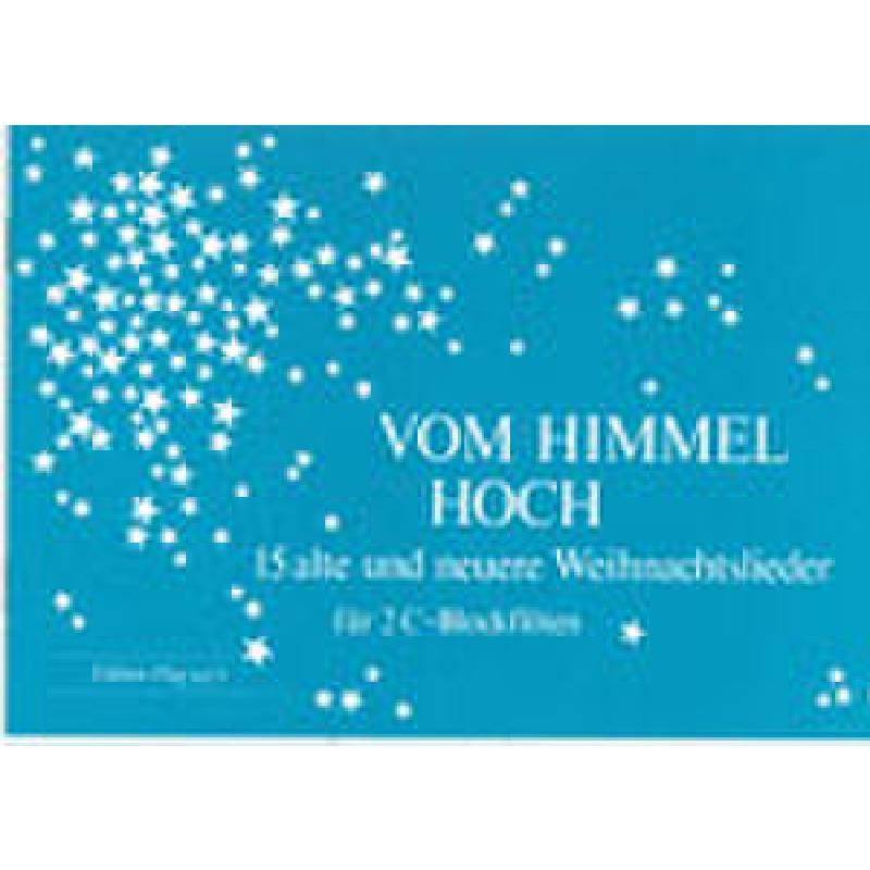 Titelbild für GH 9475 - VOM HIMMEL HOCH - 15 ALTE UND NEUE WEIHNACHTSLIEDER