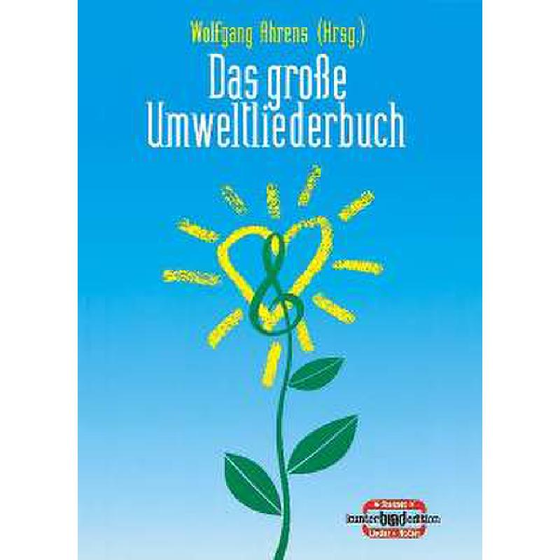 Titelbild für BU 71124 - DAS GROSSE UMWELTLIEDERBUCH