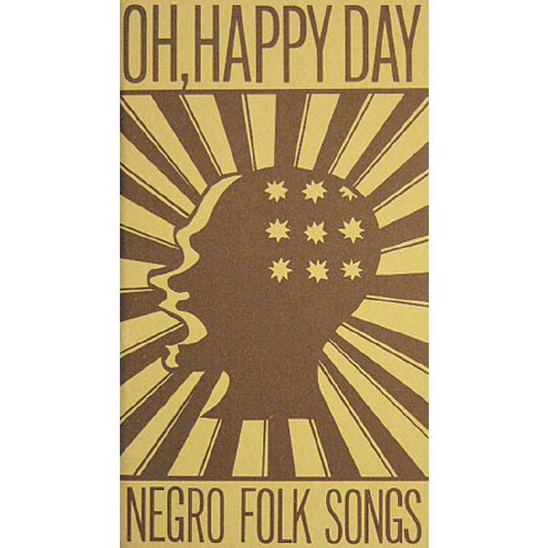 Titelbild für BZ 4 - OH HAPPY DAY - NEGRO FOLK SONGS