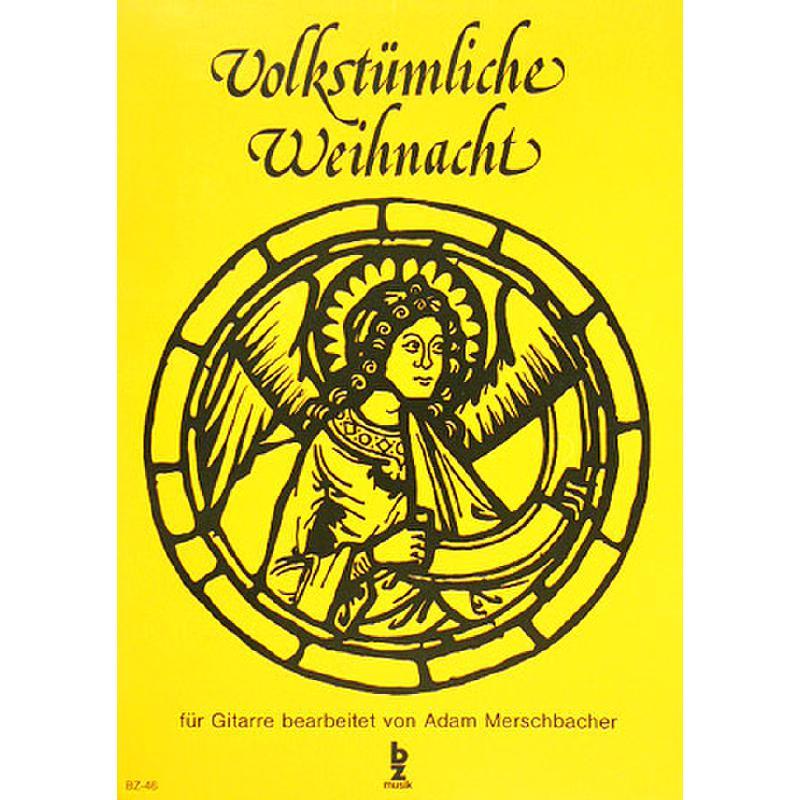 Titelbild für BZ 46 - VOLKSTUEMLICHE WEIHNACHT