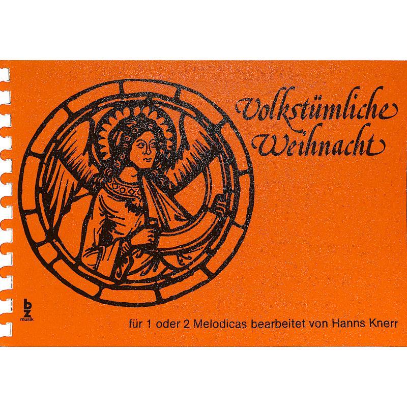 Titelbild für BZ 57 - VOLKSTUEMLICHE WEIHNACHT