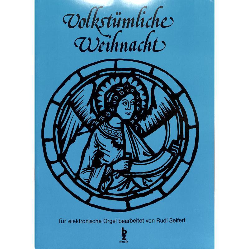 Titelbild für BZ 62 - VOLKSTUEMLICHE WEIHNACHT