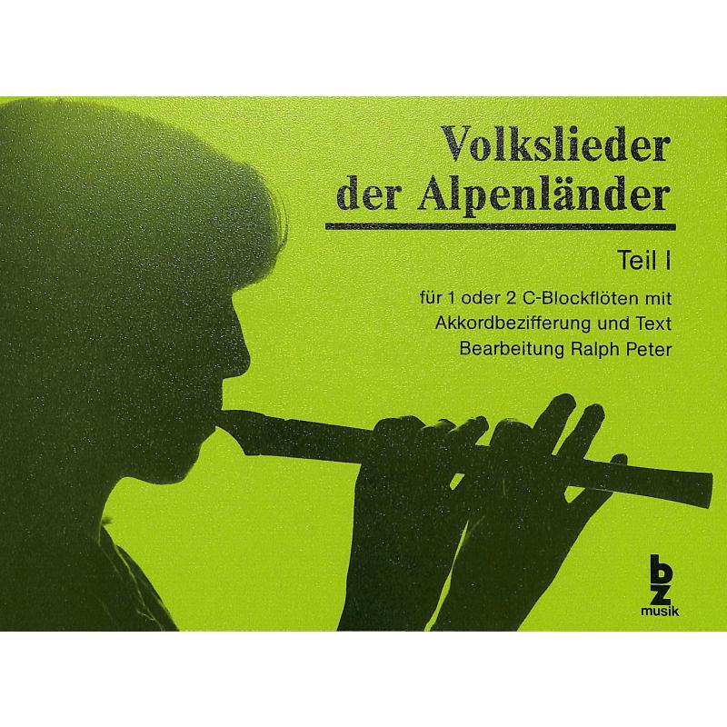 Titelbild für BZ 72 - VOLKSLIEDER DER ALPENLAENDER 1