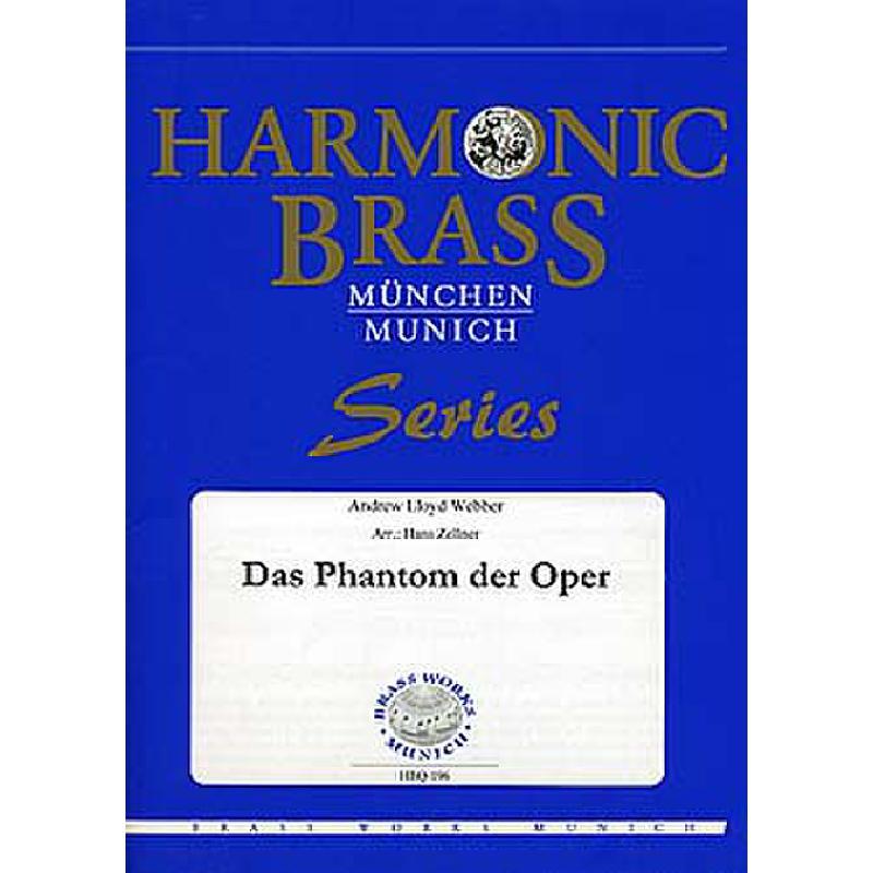 Titelbild für BWM -HBQ-196 - THE PHANTOM OF THE OPERA