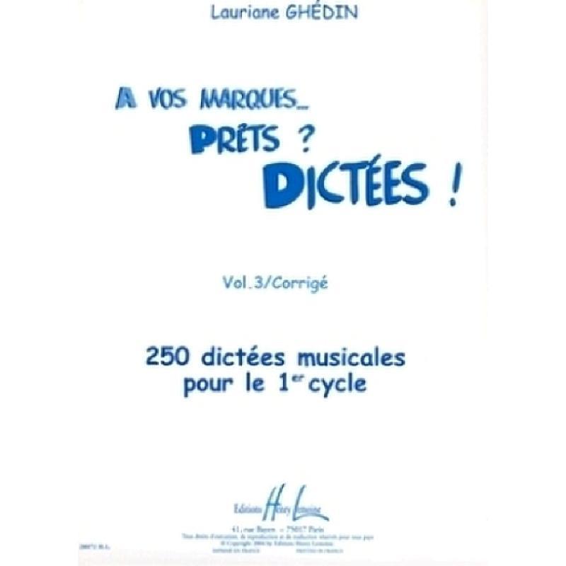 Titelbild für LEMOINE 28072 - A VOS MARQUES VOL 3 CORRIGE