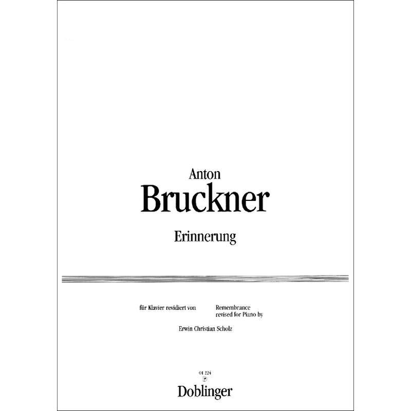 ERINNERUNG - von Bruckner Anton - DO 01224 - Noten