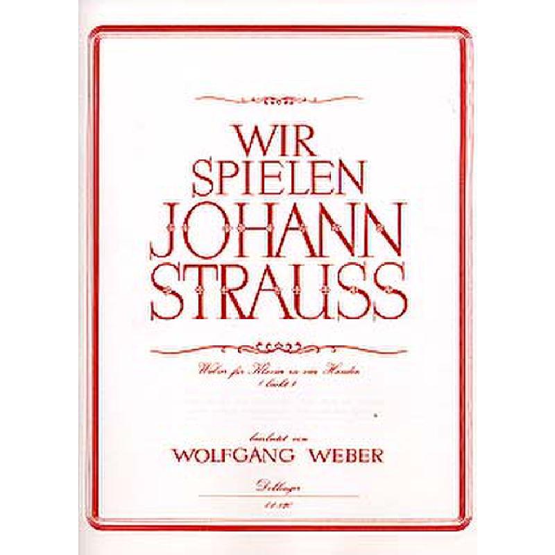 Titelbild für DO 01820 - WIR SPIELEN JOHANN STRAUSS